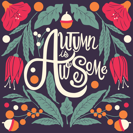 Autumn is awesome, hand lettering typography modern poster design Illustration