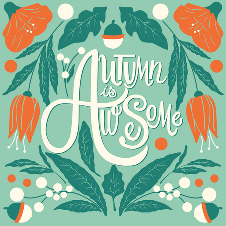 Autumn is awesome, hand lettering typography modern poster design, vector illustration Illustration