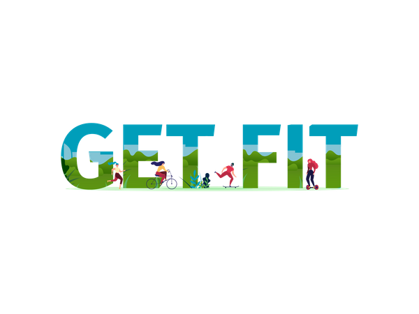 Get Fit Advertising Sports Phrase Illustration