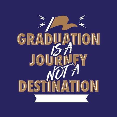 Graduation is a Journey Not a Destination Illustration