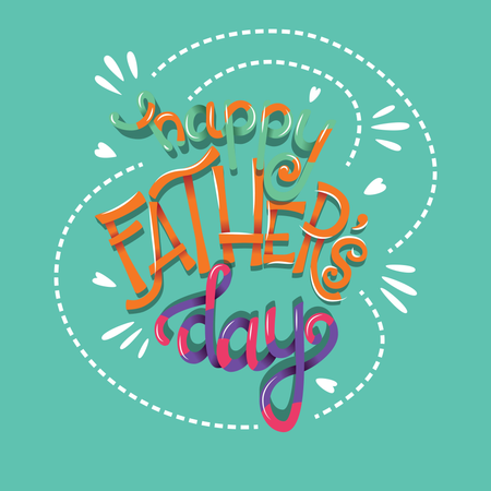 Happy Father's Day, hand lettering typography modern poster design Illustration