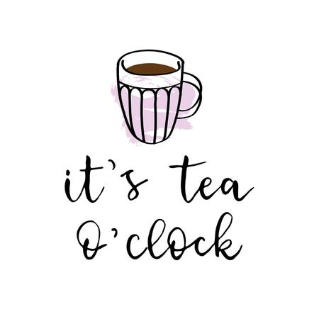 It's tea o'clock lettering Illustration
