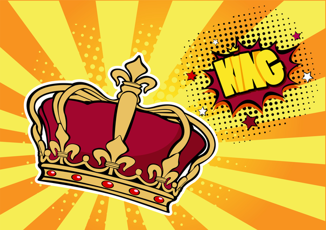 Pop art background with crown and inscription King. Vector colorful hand drawn illustration with halftone in retro comic style. Success concept, human ego, celebrities. Illustration