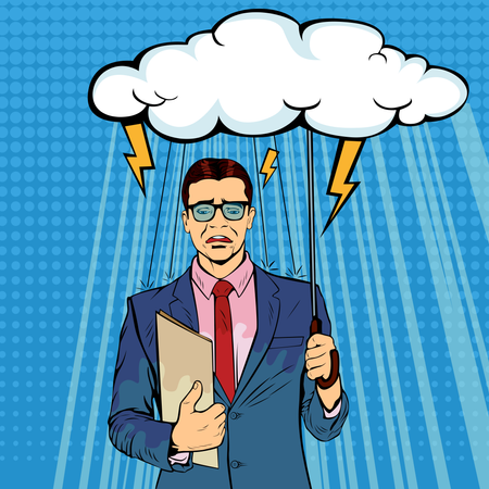 Unlucky businessman standing holding umbrella cloud being wet from raining, misfortune or in trouble concept. Lost money or business, financial crisis will come. Pop art retro vector illustration Illustration