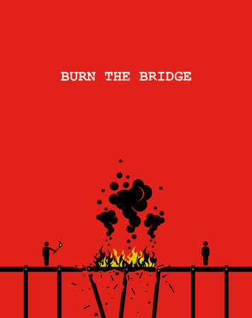 Vector artwork depicting a person burning a bridge with fire so that the other person cannot come across anymore Illustration