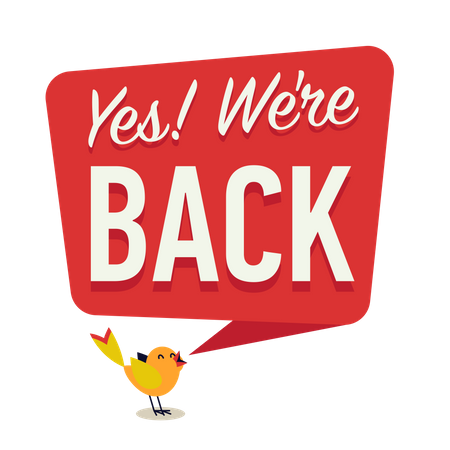 Yes We are Back banner or poster Illustration